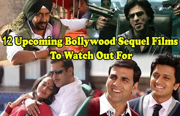 12-Upcoming-Bollywood-Sequel-Films-To-Watch-Out-For