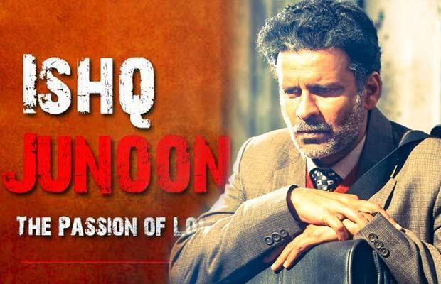 Ishq-Junoon-&-Aligarh