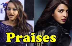 Sonakshi praises