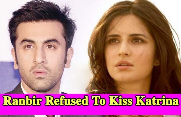 Ranbir Refused To Kiss Katrina