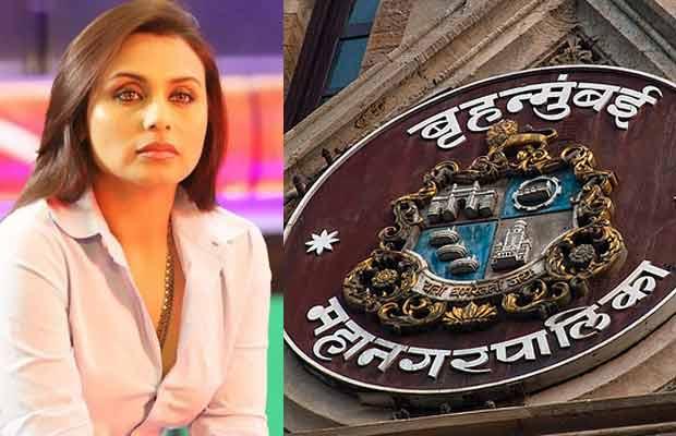 Rani Mukerji Falls In A Legal Trouble, Gets A BMC Notice