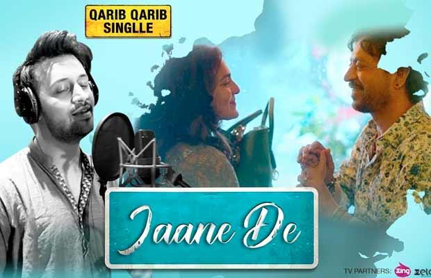 Atif Aslam Jaane De Qarib Warib Singlle