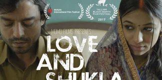Love And Shukla, An Indie Film Garnering Accolades At International Film Festivals