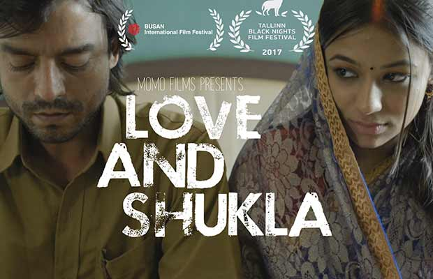 Love And Shukla, An Indie Film Garnering Accolades At International Film Festivals